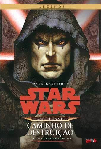 Star Wars. Darth Bane. Caminho de Destruição