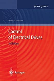 Control of Electrical Drives by Werner Leonhard (2001-09-21)