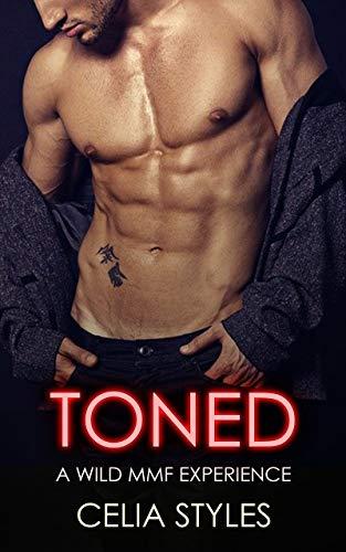 TONED: An MMF Romance