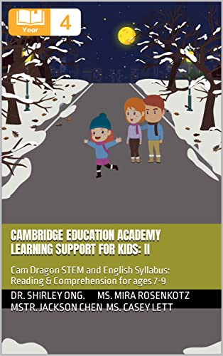 Cambridge Education Academy Learning Support for kids: II: Cam Dragon STEM and English Syllabus: Reading & Comprehension for ages 7-9 (English Edition)