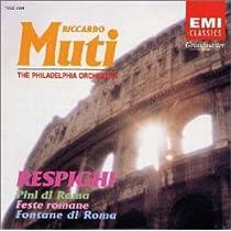 レスピーギ : 交響詩「ローマの松」