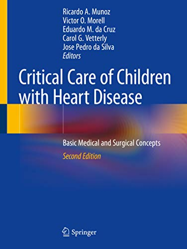 Critical Care of Children with Heart Disease: Basic Medical and Surgical Concepts (English Edition)