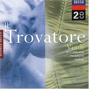 Verdi: Il Trovatore (Gesamtaufnahme(ital.))