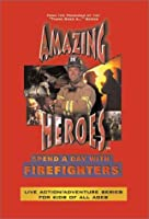 Amazing Heroes: Firefighters [DVD]