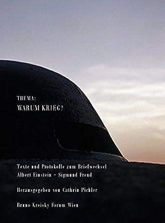 Thema: Warum Krieg. Texte und Protokolle zum Briefwechsel Albert Einstein /Sigmund Freud, Warum Krieg? 1933