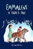 Emmalene: A Tiger's Tale