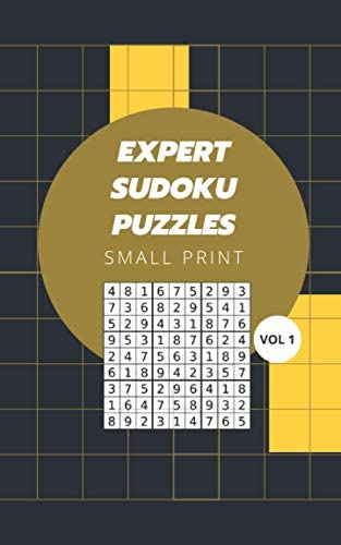 Expert Sudoku Puzzles Small Print Vol 1 Logic and Brain Mental Challenge Puzzles Gamebook with product image