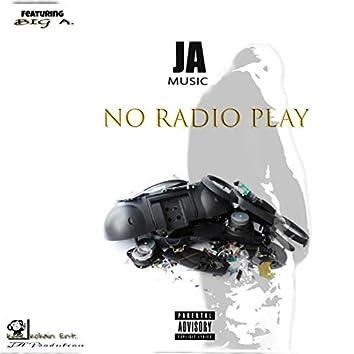 No Radio Play