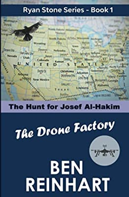 The Drone Factory: The Hunt for Josef Al-Hakim: 4 (The Ryan Stone Series)
