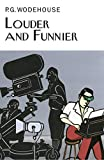 Louder and Funnier (Collector's Wodehouse)