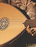 LAÚD: Cuaderno de música - Libro de partituras - Papel manuscrito - Música clásica - 111 páginas - Gran formato - Solfeo