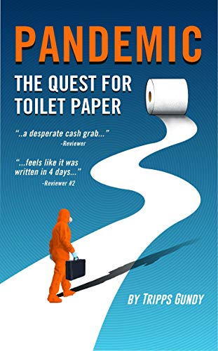 Pandemic: The Quest For Toilet Paper (English Edition)