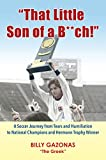 'That Little Son of a B**ch!': A Soccer Journey from Tears and Humiliation to National Champions and Hermann Trophy Winner (English Edition)