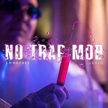 No Trap Mob