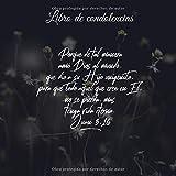 Libro de condolencias Porque de tal manera amó Dios al...