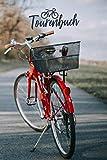 Tourenbuch: Fahrrad Tourenbuch Für Frauen: Fahrradtour Radtour Tagebuch Notizbuch Für Radsportler, Radfahrer Und Fahrrad Fans. Der handliche Begleiter für den Fahrrad Ausflug.