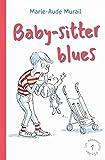 Les mésaventures d'Emilien, Tome 1 - Baby-sitter blues