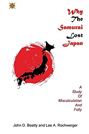 Why the Samurai Lost Japan
