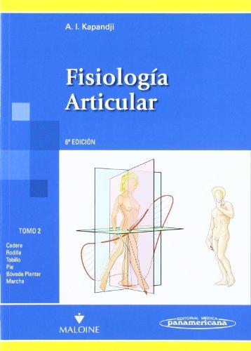Fisiologia articular: Cadera,rodilla,tobillo,pie,bóveda plantar,marcha: 2 (Fisiología Artucular)