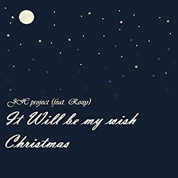 It will be my wish Christmas