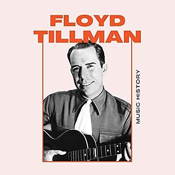 Floyd Tillman - Music History