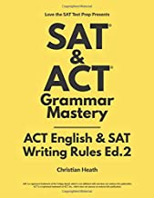 SAT & ACT Grammar Mastery: ACT English & SAT Writing Rules