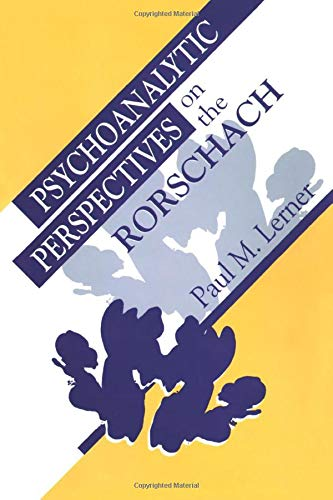 Psychoanalytic Perspectives on the Rorschach