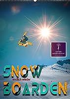 Endlich wieder Snowboarden (Wandkalender 2021 DIN A2 hoch): Snowboarden - das schoenste Hobby der Welt. (Monatskalender, 14 Seiten )