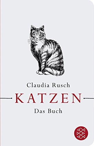 Katzen: Das Buch (Fischer Taschenbibliothek)