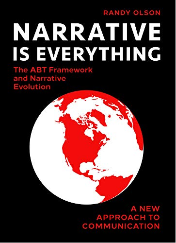 Narrative Is Everything: The ABT Framework and Narrative Evolution (English Edition)