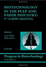Biotechnology in the Pulp and Paper Industry: 8th Icbppi Meeting: 21