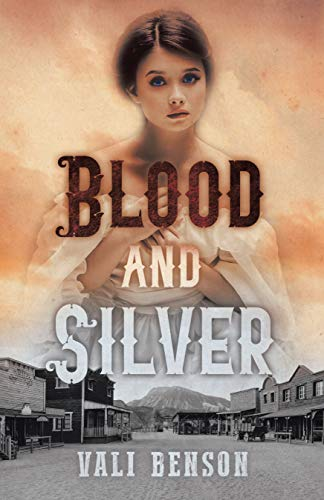 Blood and Silver by [Vali Benson]