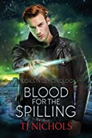 Blood for the Spilling: Studies in Demonology