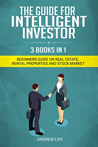 3 in 1 Books: Real Estate + Rental Property + Stock Market Investing: 3  Options For Beginners,for Women ,Rich Dad or Intelligent Investor.Trading with ... 1 Trading Book 2020) (English Edition)