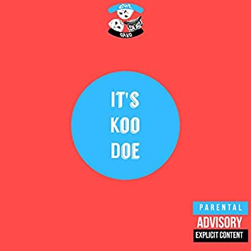 It's Koo Doe