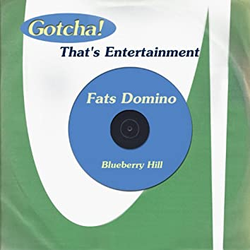 Blueberry Hill (That's Entertainment)