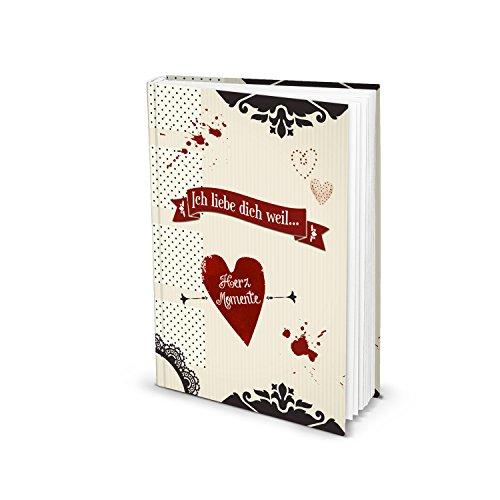 Logbuch-Verlag ICH LIEBE DICH WEIL Buch leer zum Einschreiben eigene Liebesgeschichte Geschenk Weihnachten Geburtstag selber schreiben persönlich Geschenkbuch Mann Frau