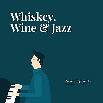 Whiskey, Wine & Jazz