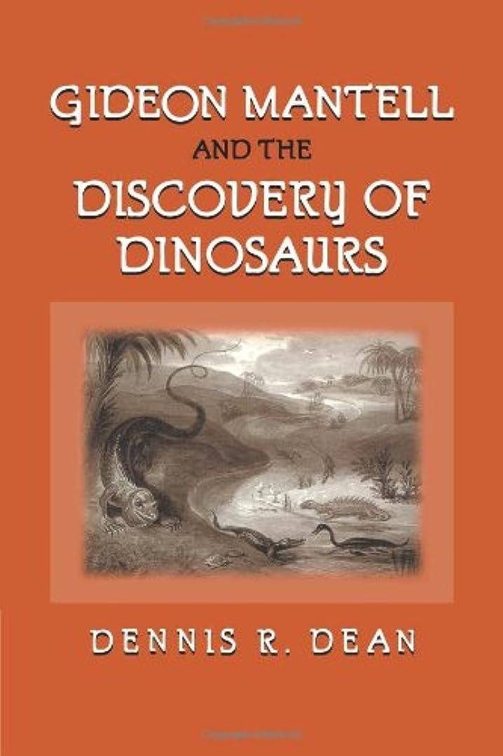 志す仮装輝くGideon Mantell and the Discovery of Dinosaurs