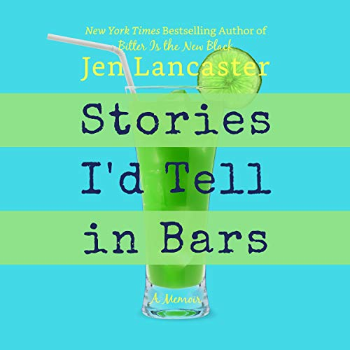 Stories I'd Tell in Bars  By  cover art
