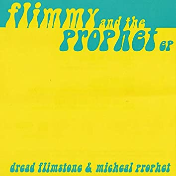 Flimmy & The Prophets EP