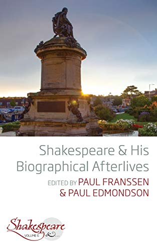 Compare Textbook Prices for Shakespeare and His Biographical Afterlives 1 Edition ISBN 9781789206883 by Franssen, Paul,Edmondson, Paul