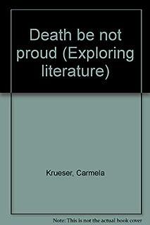Death be not proud (Exploring literature)