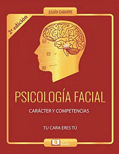 PSICOLOGIA FACIAL: CARÁTER E COMPETÊNCIAS