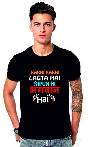 MOHCKY Cotton Designer t-Shirt : Kabhi Kabhi lagta hai apun hi bhagwan hai Sacred Games Black