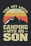 gifts for campers : This Guy Loves Camping With His Son: Camp Lover Journal Funny Outdoor Adventure Hiking, 120 Pages 6 x 9 Inches Camper Life Lined Notebook