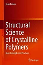 Structural Science of Crystalline Polymers: Basic Concepts and Practices