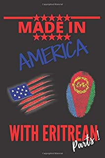 """Made in AMERICA with ERITREAN Parts: This Notebook and Journal for Writing, Matte Cover, Size 6"""" x 9"""", 120 Pages"""