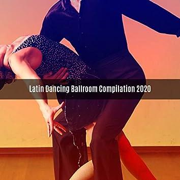 LATIN DANCING BALLROOM COMPILATION 2020