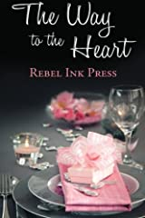 The Way to the Heart Paperback